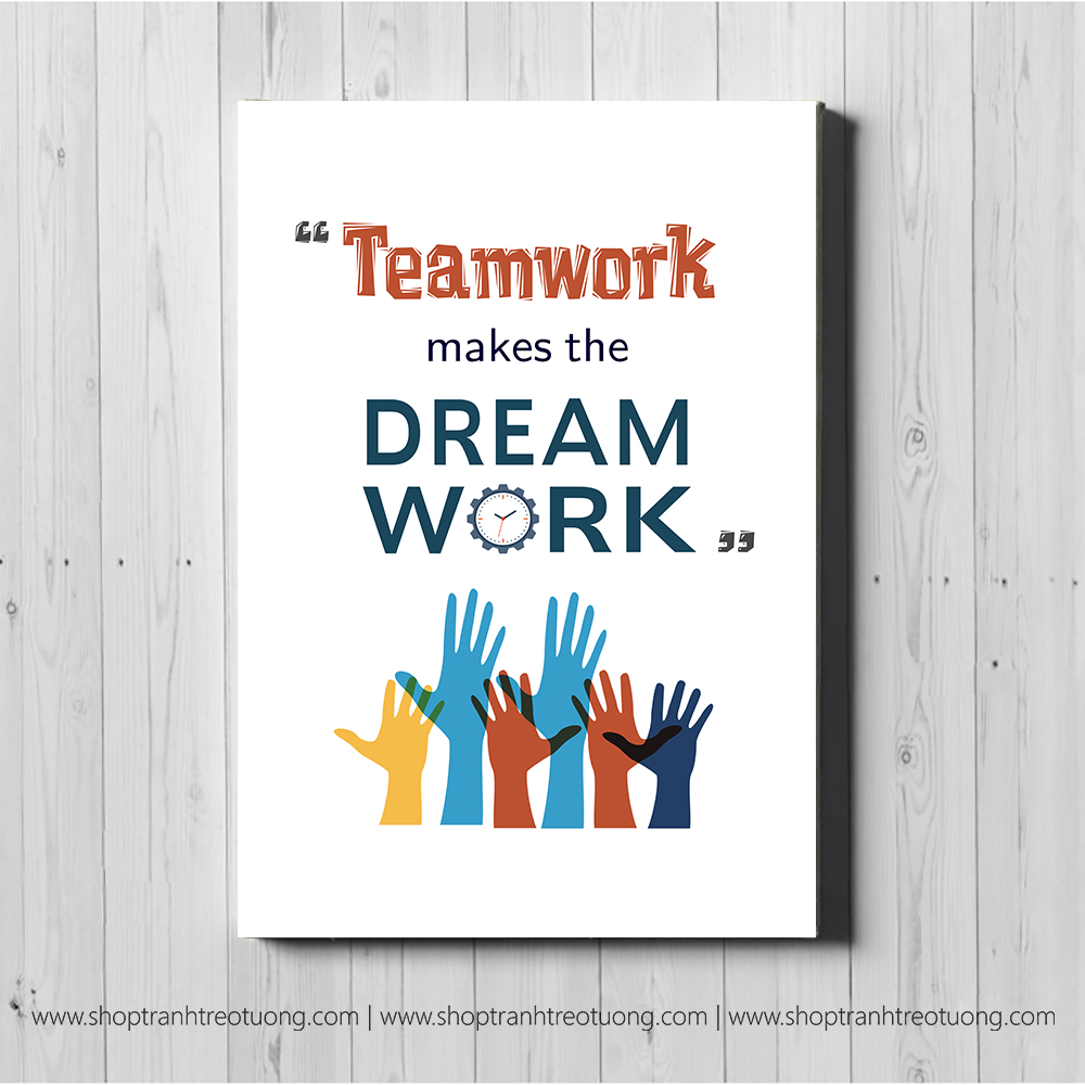 Tranh động lực: Teamwork makes dream work