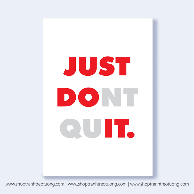 Tranh văn phòng: Just do it - just dont quit